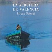 LA ALBUFERA DE VALENCIA, PARQUE NATURAL