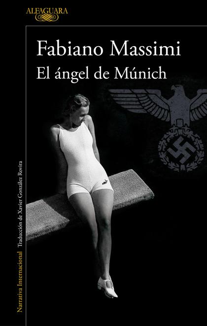 EL ÁNGEL DE MÚNICH.