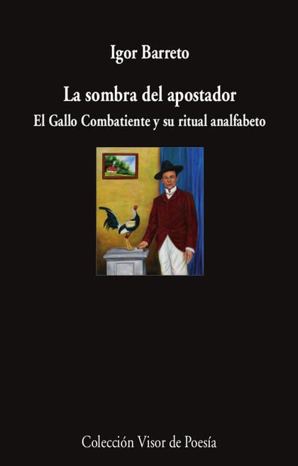 LA SOMBRA DEL APOSTADOR