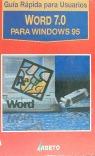 WORD 7.0 PARA WINDOWS 95 GUIA RAPIDA PARA USUARIOS