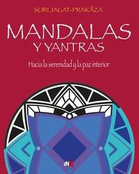 MANDALAS Y YANTRAS                                                              HACIA LA SERENI