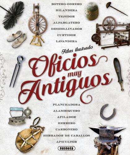 ATLAS ILUSTRADO DE OFICIOS MUY ANTIGUOS.