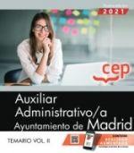 AUXILIAR ADMINISTRATIVO AYUNTAMIENTO DE MADRID TEMARIO VOL II