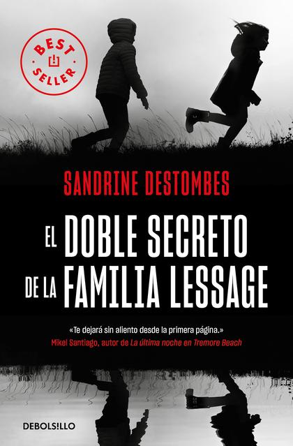 EL DOBLE SECRETO DE LA FAMILIA LESSAGE.