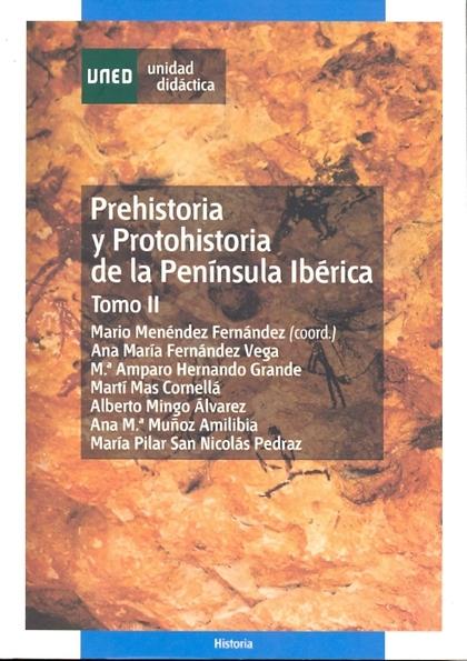 PREHISTORIA Y PROTOHISTORIA DE LA PENINSULA IBERICA TOMO II.