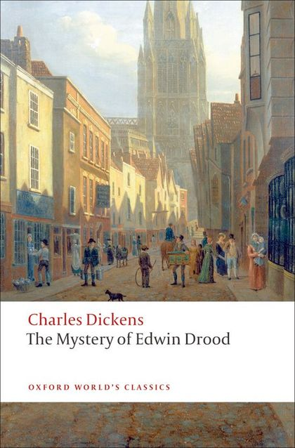 OXFORD WORLD´S CLASSICS: THE MYSTERY OF EDWIN DROOD