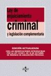 LEY DE ENJUICIAMIENTO CRIMINAL : Y LEGISLACIÓN COMPLEMENTARIA