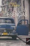 EL GUARDIÁN DE LAS ESENCIAS.