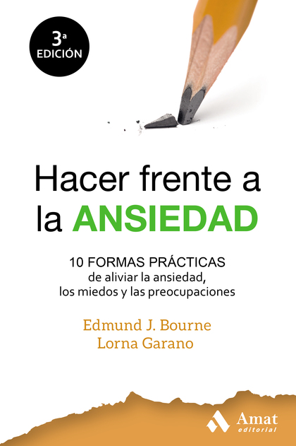 HACER FRENTE A LA ANSIEDAD                                                      10 FORMAS PRÁCT
