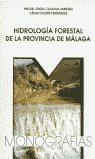 HIDROLOGÍA FORESTAL DE LA PROVINCIA DE MÁLAGA