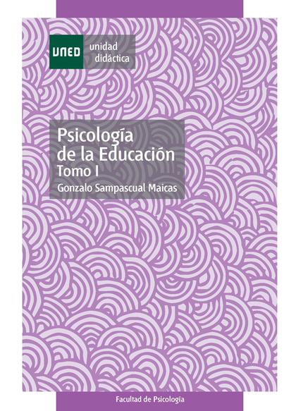 PSICOLOGÍA DE LA EDUCACIÓN. TOMO I.