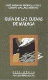 GUÍA DE LAS CUEVAS DE MÁLAGA