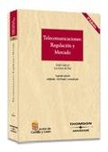 TELECOMUNICACIONES: REGULACIÓN Y MERCADO