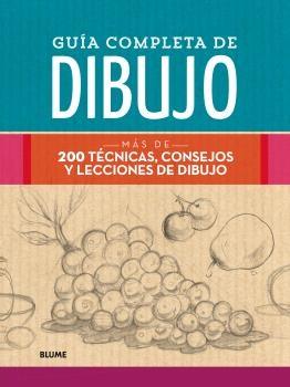 GUÍA COMPLETA DE DIBUJO (2018)                                                  MÁS DE 200 TÉCN