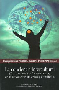 LA CONCIENCIA INTERCULTURAL (CROSS-CULTURAL AWARENESS) EN LA RESOLUCIÓN DE CRISIS Y CONFLICTOS