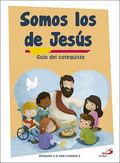 SOMOS LOS DE JESÚS (GUÍA DEL CATEQUISTA) INICIACIÓN A LA VIDA CRISTIANA 2       MATERIALES COMP