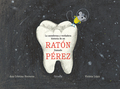 La asombrosa y verdadera historia de un ratón llamado Pérez