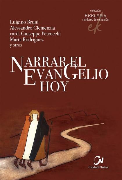 NARRAR EL EVANGELIO HOY