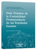 GUÍA PRÁCTICA DE LA CONTABILIDAD PRESUPUESTARIA DE LAS ENTIDADES LOCALES