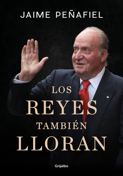 LOS REYES TAMBIÉN LLORAN.