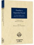 FAMILIAS Y SEGURIDAD SOCIAL: LA TUTELA PÚBLICA DE LAS RELACIONES DE PARENTESCO