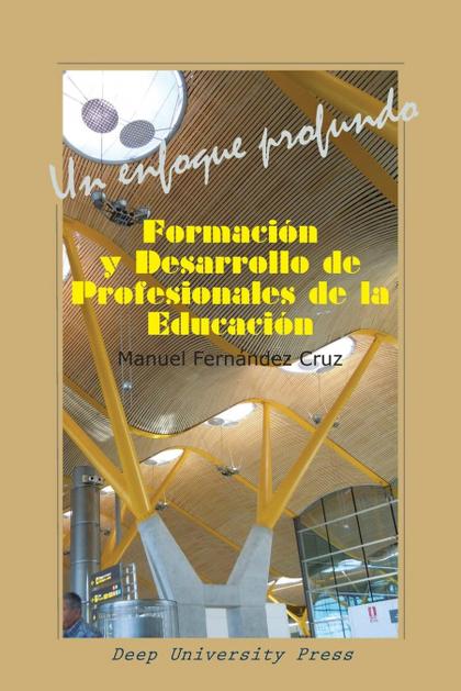 FORMACION Y DESARROLLO DE PROFESIONALES DE LA EDUCACION