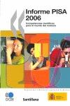 INFORME PISA 2006: COMPETENCIAS CIENTÍFICAS PARA EL MUNDO DE MAÑANA