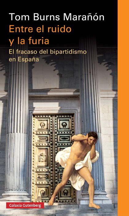 ENTRE EL RUIDO Y LA FURIA- EBOOK                                                EL FRACASO DEL