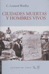 CIUDADES MUERTAS Y HOMBRES VIVOS