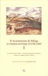 EL AYUNTAMIENTO DE MÁLAGA EN TIEMPOS DE FELIPE II