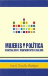 MUJERES Y POLÍTICA: CONCEJALAS DEL AYUNTAMIENTO DE MÁLAGA