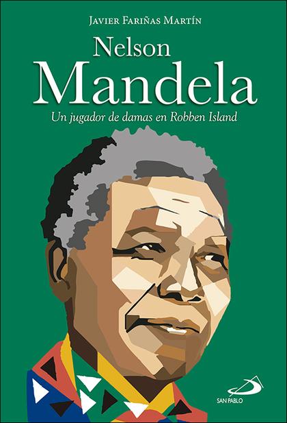 NELSON MANDELA. UN JUGADOR DE DAMAS EN ROBBEN ISLAND
