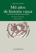 MIL AÑOS DE HISTORIA VASCA A TRAVÉS DE LA LITERATURA GRECO-LATINA : (DE ANIBAL A CARLOMAGNO)