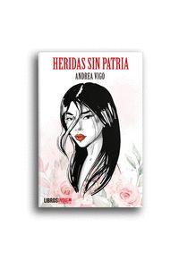 HERIDAS SIN PATRIA