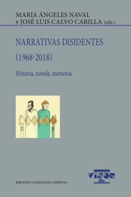NARRATIVAS DISIDENTES (1968-2018)                                               HISTORIA, NOVEL