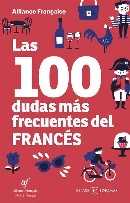 LAS 100 DUDAS MÁS FRECUENTES DEL FRANCÉS.