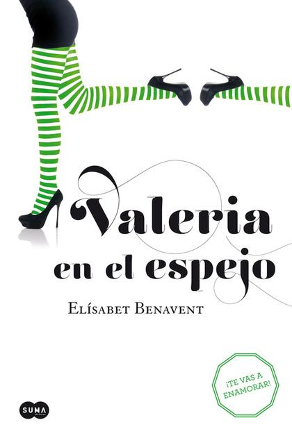 VALERIA EN EL ESPEJO : ENGÁNCHATE AL FENÓMENO VALERIA : TE VAS A ENAMORAR