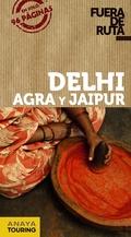 DELHI, AGRA Y JAIPUR.