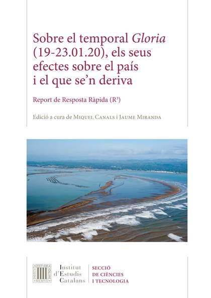 SOBRE EL TEMPORAL GLORIA (19-23.01.20), ELS SEUS EFECTES SOBRE EL PAÍS I EL QUE