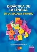 DIDÁCTICA DE LA LENGUA EN LA ESCUELA INFANTIL.