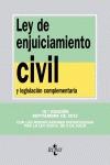 LEY DE ENJUICIAMIENTO CIVIL : Y LEGISLACIÓN COMPLEMENTARIA