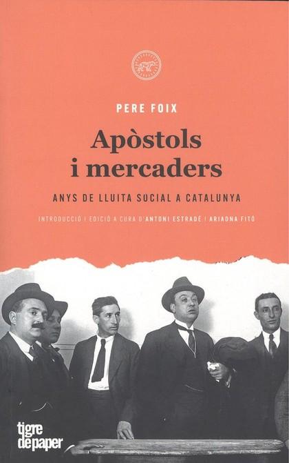APÒSTOLS I MERCADERS                                                            ANYS DE LLUITA
