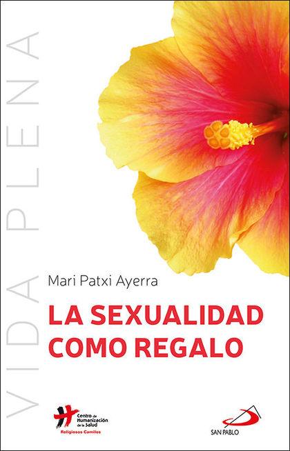LA SEXUALIDAD COMO REGALO