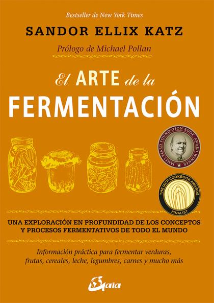 ARTE DE LA FERMENTACION, EL.