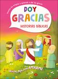 GRACIAS, DIOS, POR AMARME. DOY GRACIAS. HISTORIAS BÍBLICAS
