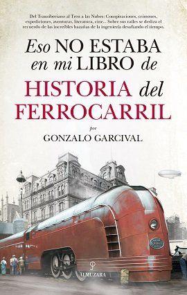 ESO NO ESTABA EN MI LIBRO DE HISTORIA DEL FERROCARRIL.
