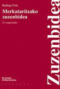 MERKATARITZAKO ZUZENBIDEA : HOGEITA BOSGARREN ARGITARALDIA
