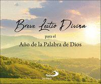 BREVE LECTIO DIVINA                                                             PARA EL AÑO DE