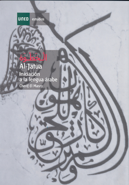 AL-JATUA : INICIACIÓN A LA LENGUA ÁRABE