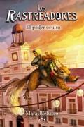 LOS RASTREADORES 2. EL PODER OCULTO.